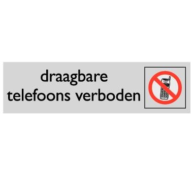 Infoplaatje Telefoons verboden