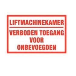 Liftmachinekamer verboden toegang