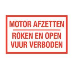 Motor afzetten roken open vuur verboden