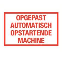 Opgepast automatisch opstartende machine